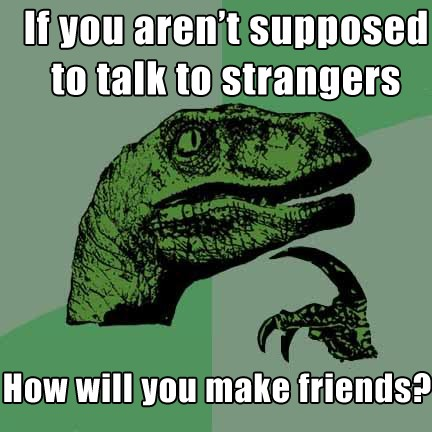 philosoraptor-friends-strangers
